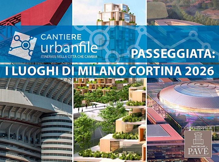 Immagine CANTIERE URBANFILE - I LUOGHI DI MILANO  CORTINA 2026