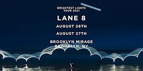Lane 8 - Brightest Lights Tour - Brooklyn, NY (Thursday) tickets