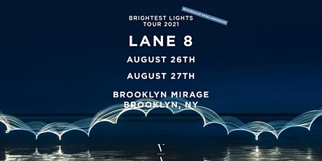 Lane 8 - Brightest Lights Tour - Brooklyn, NY (Friday) tickets