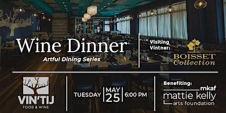 Artful Dining Series: Wine Dinner Benefiting Mattie Kelly Arts Foundation tickets