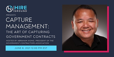 Capture Management: The Art of Capturing Government Contracts tickets