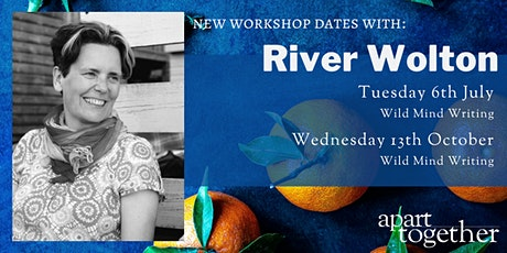 Apart Together: Poetry Writing Workshop with River Wolton tickets