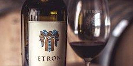 Winemaker Dinner Featuring Petroni Vineyeards tickets