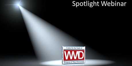 CSWMD Spotlight Webinar: The Future of WMD tickets