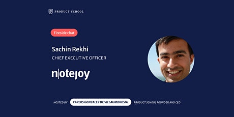 Fireside Chat with Notejoy CEO, Sachin Rekhi tickets