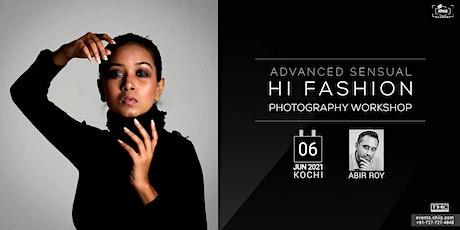 ADVANCED SENSUAL FASHION PHOTOGRAPHY WORKSHOP BY ABIR ROY - KOCHI tickets