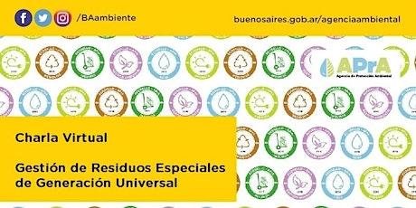 Gestión de Residuos Especiales de Generación Universal en CABA entradas