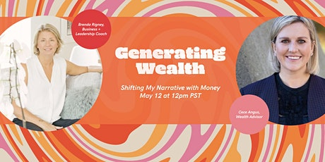 Generating Wealth  - Shifting My Narrative With Money tickets