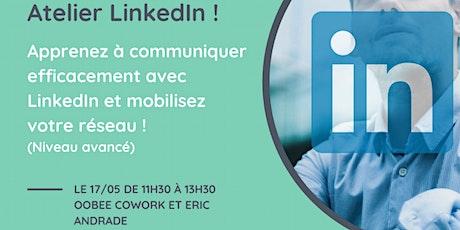Apprenez à communiquer efficacement avec Linkedin et mobiliser votre réseau billets