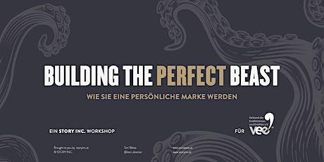 TALK: Building The Perfect Beast - Wie sie eine persönliche Marke werden Tickets