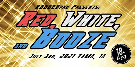 LIVE PRO WRESTLING - Red, White, & Booze ( 18+ Event) tickets
