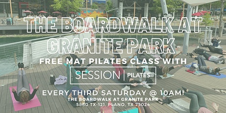 The Boardwalk at Granite Park x SESSION Pilates Mat Class tickets