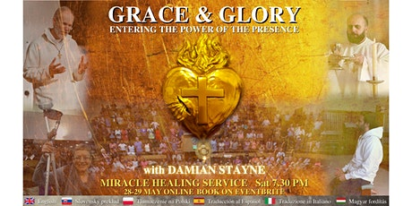 GRACE & GLORY. Entering the Power of the Presence tickets