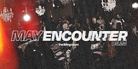 May Encounter tickets
