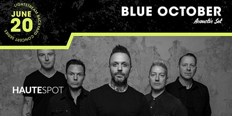 Blue October (Acoustic Performance) - Lightstream Backyard Concert Series tickets