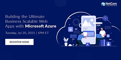 Webinar - Building Business Scalable Web Apps with Microsoft Azure tickets
