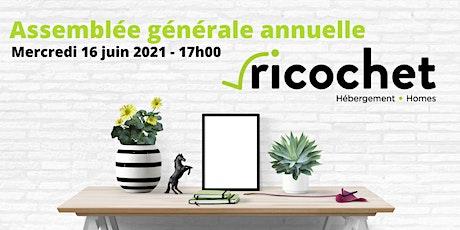 Assemblée générale annuelle Ricochet 2020-2021 billets