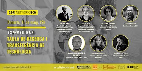 22@WEBINAR   TAULA DE RECERCA I TRANSFERÈNCIA DE TECNOLOGIA biglietti