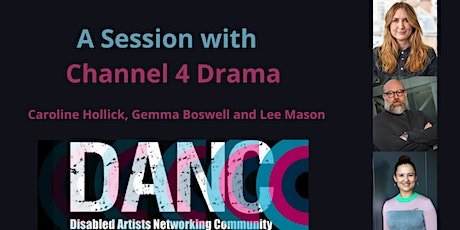 A Session with Channel 4 Drama Commissioners tickets