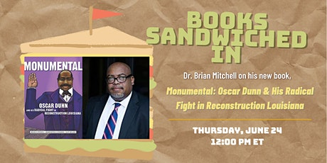 Books Sandwiched In w/Dr. Brian Mitchell - Monumental tickets