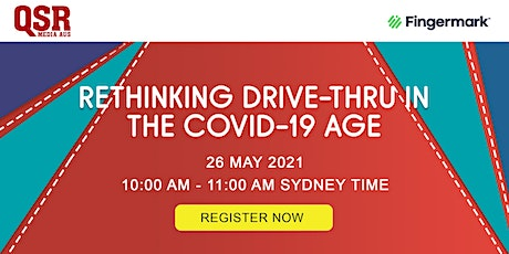 Rethinking Drive-Thru in the COVID-19 Age tickets