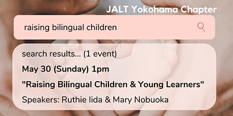 Raising Bilingual Children & Young Learners tickets