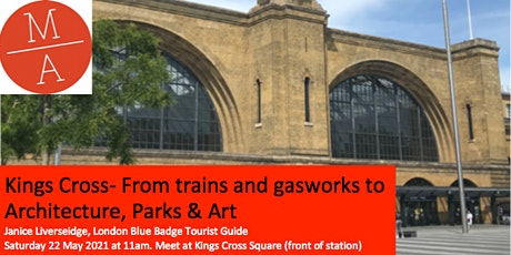 Kings Cross - From trains and gas works to architecture, parks and art tickets