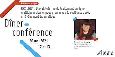Dîner-Conférence : RESILIENT – Une plateforme de traitement en ligne billets