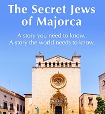 Our Jewish Heritage in Majorca tickets