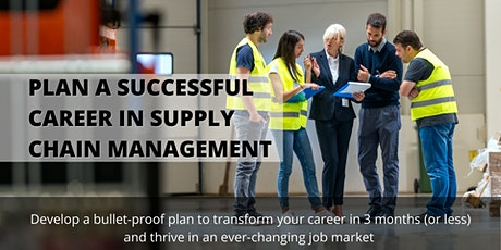 Plan a successful career in Supply Chain management tickets