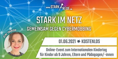 Stark im Netz - gemeinsam gegen Cybermobbing - Hamburg/Lokstedt (Eltern) Tickets