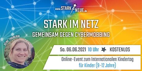 STARK IM NETZ (Kinderkurs 9-12 Jahre) mit Maria aus Berlin Tickets