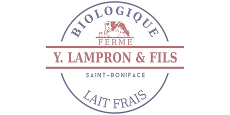 Visite de la Ferme Y. Lampron et Fils -  12 Juin 2021 billets