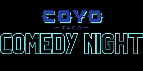 Comedy Show at The Lounge at Coyo Taco,  Coral Gables tickets