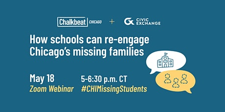 How schools can re-engage Chicago's missing families tickets