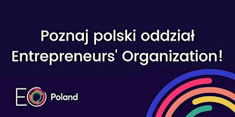 Poznaj polski oddział Entrepreneurs' Organization w 2021 tickets