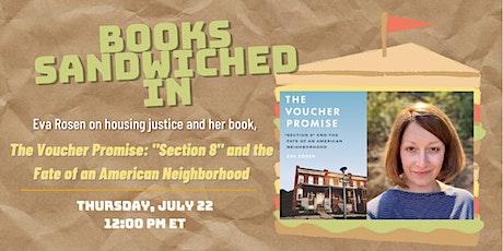 Books Sandwiched In w/Eva Rosen - The Voucher Promise tickets