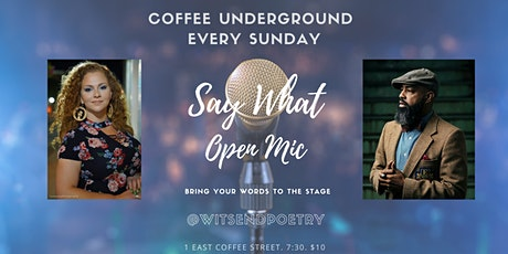 Say What Poetry Open Mic at Coffee Underground tickets