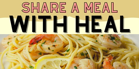 Share a Meal with HEAL - Virtual Cocktail & Cooking Class tickets