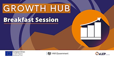 Growth Hub Launch: Breakfast Session Tickets