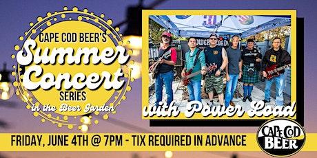 Cape Cod Beer's Outdoor Summer Concert Series: Power Load tickets