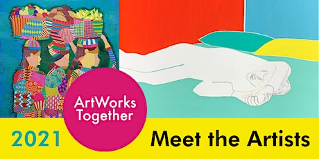 ArtWorks Together 2021 Digital Event #3 - Meet the Artists tickets