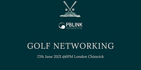 Golf & BBQ Business Networking in Chiswick 17.06.2021 tickets