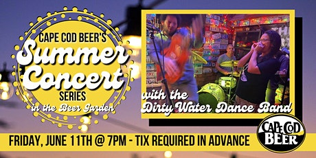 Cape Cod Beer's Outdoor Summer Concert Series: The Dirty Water Dance Band tickets