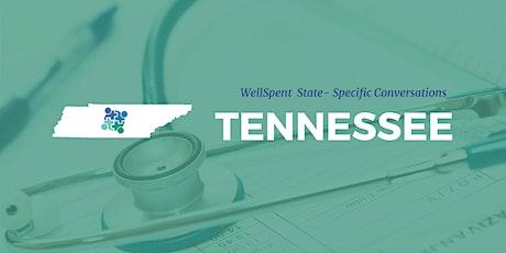 WellSpent - Tennessee tickets