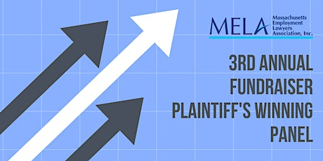 """MELA  fundraiser: """"Winning Plaintiffs, You can get it if you really try"""" tickets"""