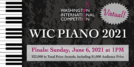 2021 Washington International Competition for Piano: Virtual Finals tickets