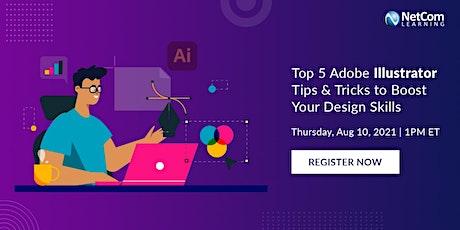 Webinar - Top 5 Adobe Illustrator Tips & Tricks to Boost Your Design Skills tickets