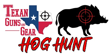 Texan Guns and Gear Hog Hunt tickets
