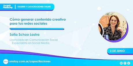 Cómo generar contenido creativo para tus redes sociales - WORKSHOP boletos